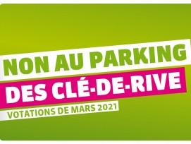 Non au parking Clé-de-Rive à Genève.